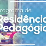 Programa de Residência Pedagógica