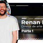 Renan Molin: Designer e diretor de arte, do Brasil para NY – PARTE 01