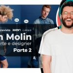 Renan Molin: Designer e diretor de arte, do Brasil para NY – PARTE 02